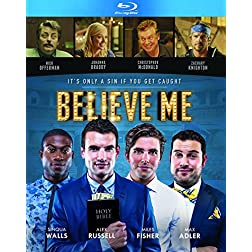 Believe Me [Blu-ray]