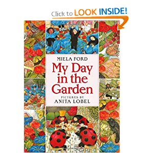 My Day in the Garden: Miela Ford, Anita Lobel: 9780688155414: Amazon.com: Books