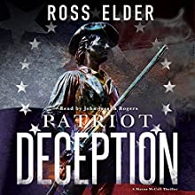 Patriot Deception: Mason McCall, Book 1 Audiobook by Ross Elder Narrated by John Joseph Rogers