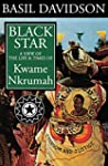 Black Star: A View of the Life and Ti...