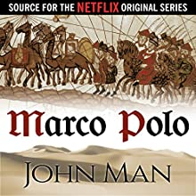 Marco Polo: The Journey That Changed the World (       UNABRIDGED) by John Man Narrated by Simon Vance