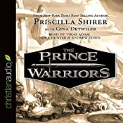 The Prince Warriors | Priscilla Shirer, Gina Detwiler