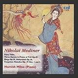 Nikolaï Medtner : Musique pour piano (volume 1)
