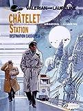 Châtelet Station, Destination Cassiopeia: Valerian (Vol. 9)