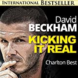 David Beckham Exposed...Kicking It Real: The Amazing Story of Golden Balls (Sports Unlimited)