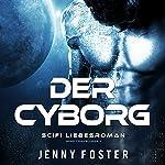 Der Cyborg (Alien) | Jenny Foster