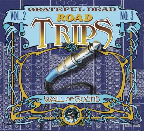 Road Trips: Vol. 2, No. 3 - Wall of Sound (2 CD + Bonus Disc)