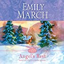 Angel's Rest: An Eternity Springs Novel Audiobook by Emily March Narrated by Kathe Mazur