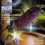 Atlan - Weltraumpiraten (Perry Rhodan Hörspiel 21, Traversan-Zyklus 7) | Peter Terrid