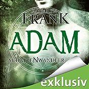 Adam (Schattenwandler 6)   Jacquelyn Frank