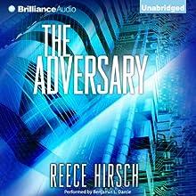 The Adversary: Chris Bruen, Book 1 (       UNABRIDGED) by Reece Hirsch Narrated by Benjamin L. Darcie