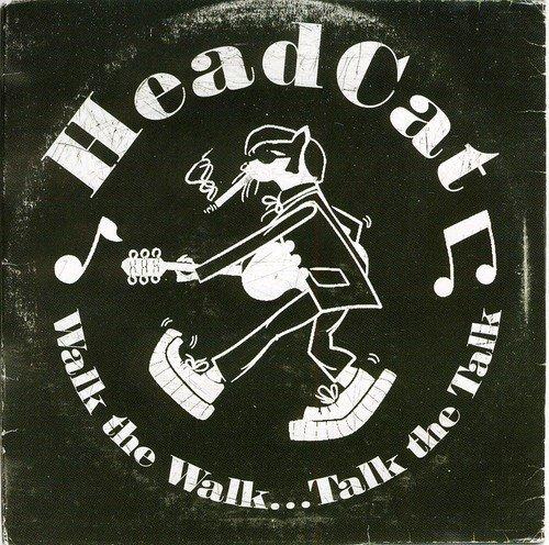 Walk the Walk Talk the Talk by HEAD CAT (2011-09-13)