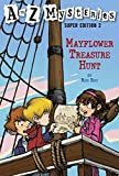 A to Z Mysteries Super Edition 2: Mayflower Treasure Hunt (A Stepping Stone Book(TM))