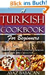 A Turkish Cookbook for Beginners: Lea...