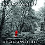 Shadowman by Steve Walsh [Music CD]