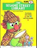 The Sesame Street Library Volume 6 (Featuring the Letters L and M and the Number 6)