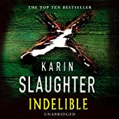 Indelible | [Karin Slaughter]