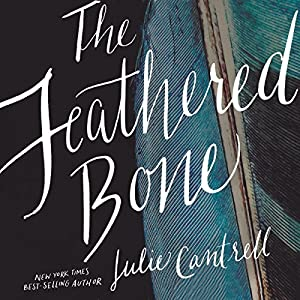 The Feathered Bone Audiobook