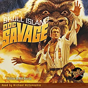 Doc Savage: Skull Island Audiobook