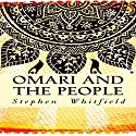Omari and the People Audiobook by Stephen Whitfield Narrated by Curt Simmons