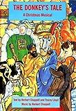 The Donkeys Tale: Christmas Musical