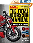 The Total Motorcycling Manual (Cycle...