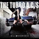 Kill Everyone Turbo A.C.'S