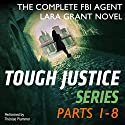 Tough Justice Series Box Set: Parts 1-8 Audiobook by Gail Barrett, Carla Cassidy, Carol Ericson, Tyler Anne Snell Narrated by Thérèse Plummer