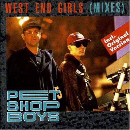 Pet Shop Boys - West End Girls (Remixes) - Zortam Music