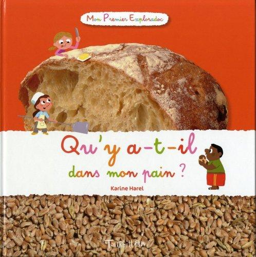 Qu'y a-t-il dans mon pain ?