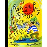 Paris in the Spring with Picassoby Joan Yolleck