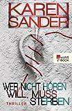 Wer nicht h�ren will, muss sterben (German Edition)