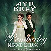 Blinded Recluse: Pemberley, Volume 3 | Ayr Bray