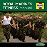 Royal Marines Fitness: Physical Training Manualby Sean Lerwill