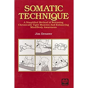 Amazon.com: Somatic Technique: A Simplified Method of Releasing ...