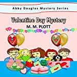 Valentine Day Mystery: Abby Douglas Mystery Series | M.M. Plott