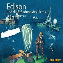 Edison und die Erfindung des Lichts Hörbuch von Luca Novelli Gesprochen von: Dietmar Mues, Peter Kaempfe
