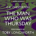 The Man Who Was Thursday Audiobook by G. K. Chesterton Narrated by Toby Longworth