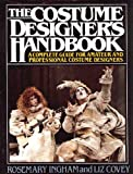 The Costume Designer's Handbook: A Complete Guide for Amateur and Professional Costume Designers