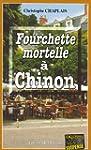Fourchette mortelle � Chinon