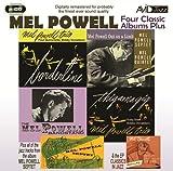 Four Classic Albums Plus Mel Powell