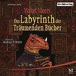 Das Labyrinth der Träumenden Bücher (Zamonien 6) | Walter Moers