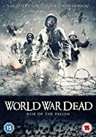 World War Dead - Rise of the Fallen