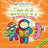 Basher Science: Extreme Biology (0753435926) by Dan Green