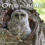 Otis, el Búho [Otis, the Owl] | Mary Holland