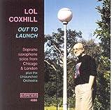 echange, troc Lol Coxhill - Out To Launch (2001-2)