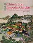 China's Lost Imperial Garden: The Wor...