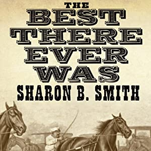 The Best There Ever Was Audiobook