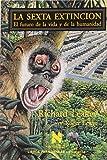 img - for La Sexta Extincion (Spanish Edition) book / textbook / text book