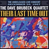 Their Last Time Out The Dave Brubeck Quartet